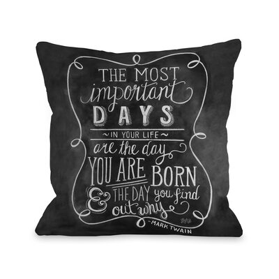 The Most Important Days Throw Pillow