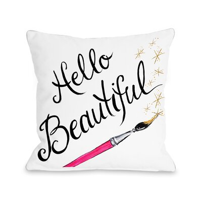 Hello Beautiful Sparkles Throw Pillow Size: 16 x 16