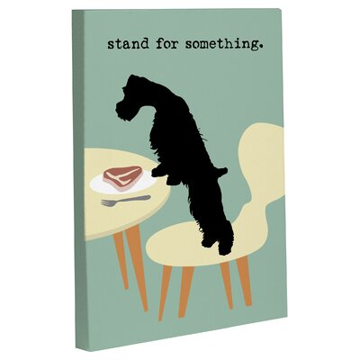 Doggy Decor Stand For Something Dog Graphic Art on Canvas Size: 14