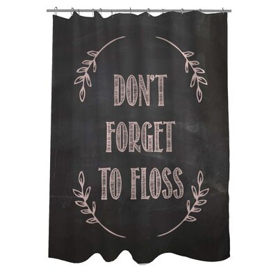 Dont Forget to Floss Chalkboard Shower Curtain