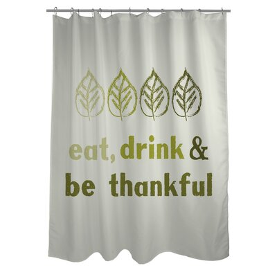 Eat Drink Be Thankful Leaves Shower Curtain