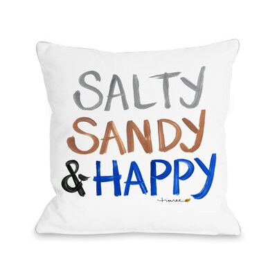 Citium Salty, Sandy & Happy Outdoor Throw Pillow Size: 16 x 16