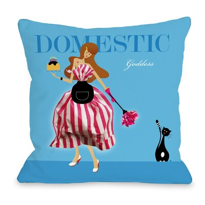 Domestic Goddess Throw Pillow Size: 18 H x 18 W x 3 D, Color: Blue Multi
