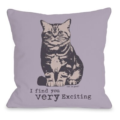 Very Exciting Throw Pillow Size: 16