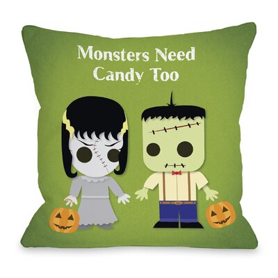 Monsters Need Candy Too Throw Pillow Size: 18 H x 18 W x 3 D