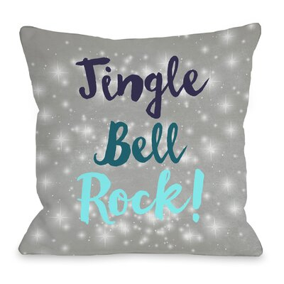 Jingle Bell Rock Throw Pillow Size: 16 H x 16 W x 3 D