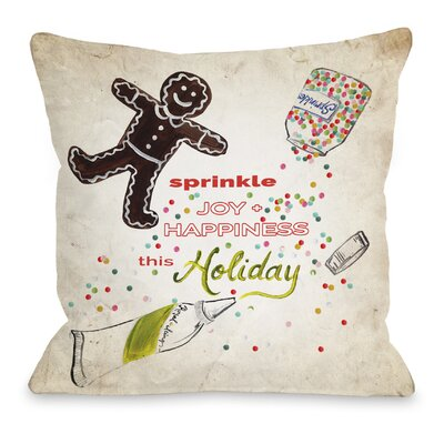 Sprinkle Joy and Happiness Throw Pillow Size: 16 H x 16 W x 3 D