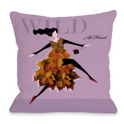 Wild At Heart 2 Throw Pillow Size: 18 H x 18 W x 3 D