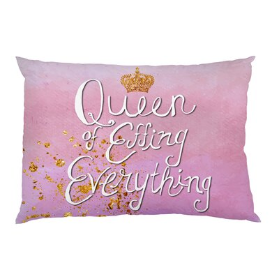 Queen of Effing Everything Pillowcase