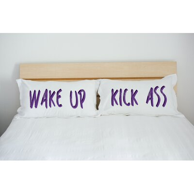 Better Together 2 Piece Wake up Kick Ass Pillow Case Set