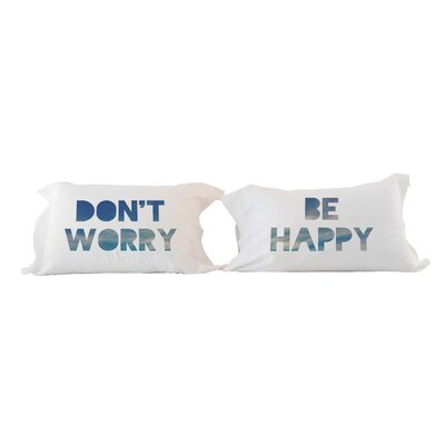 Dont Worry, Be Happy 2 Piece Pillowcase Set