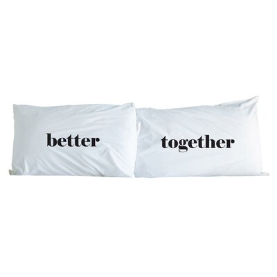 Better Together 2 Piece Pillowcase Set Color: Black