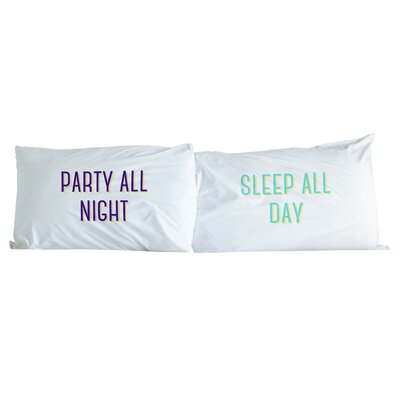 Party All Night, Sleep All Day 2 Piece Pillowcase Set Color: Dark Blue