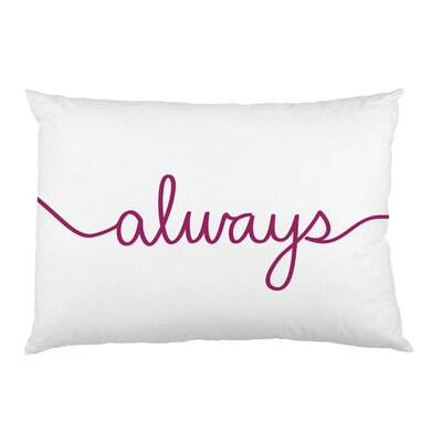 Always Pillowcase