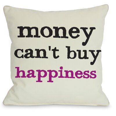 Money Cant Buy/Can Buy Reversible Throw Pillow Size: 26 H x 26 W