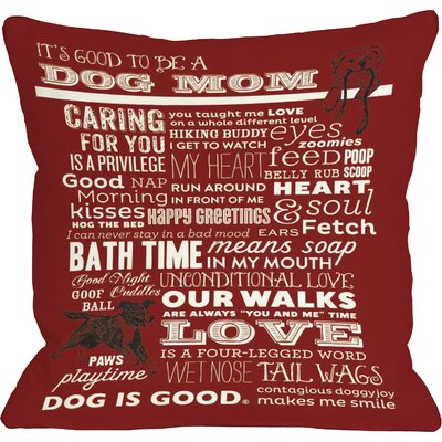 Doggy D�cor Proud to Be a Dog Mom Throw Pillow Color: Red, Size: 26 H x 26 W