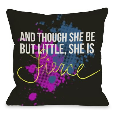 She Is Fierce Fleece Throw Pillow Size: 18 H x 18 W