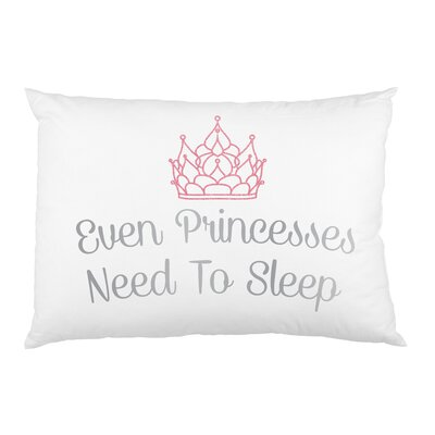 Princesses Need Sleep Pillow Case
