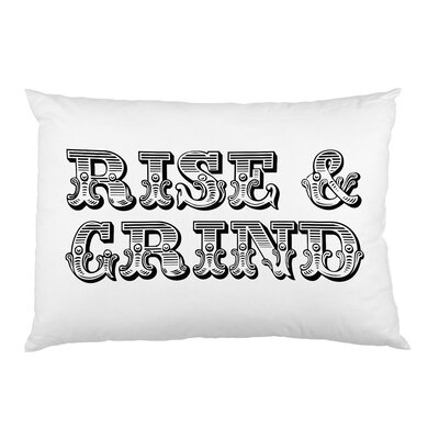 Rise and Grind Pillow Case