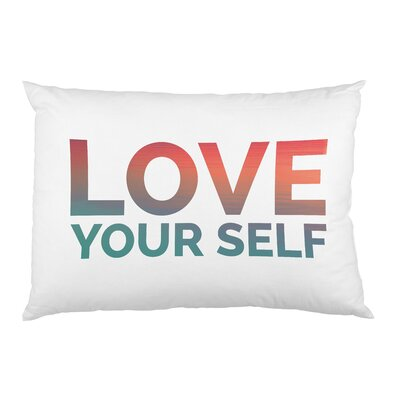 Love Yourself Pillow Case