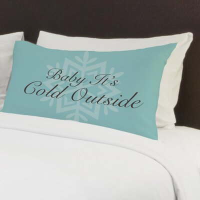 Baby Its Cold Outside Snowflake Fleece Standard Pillow Case