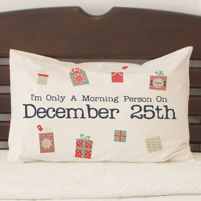 Morning Person Presents Pillow Case