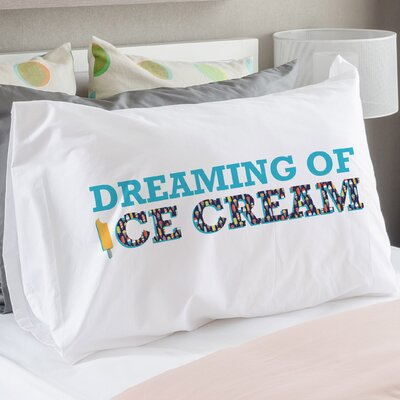 Dreaming of Ice Cream Pillow Case