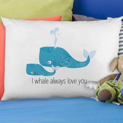 I Whale Always Love You Pillow Case