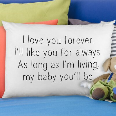 I Love You Forever Pillow Case