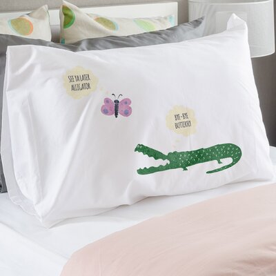 Later Alligator Bye Butterfly Pillow Case