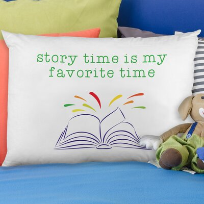 Story Time Favorite Time Pillow Case
