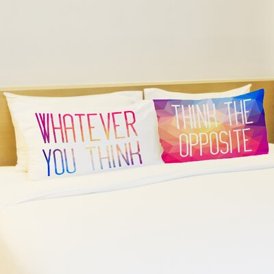 Better Together 2 Piece Whatever You Think Pillow Case Set