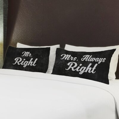 Better Together 2 Piece Mrs Always Right Pillow Case Set