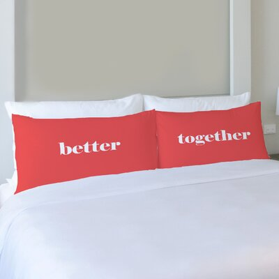 Better Together 2 Piece Better Together Pillow Case Set