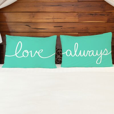 Better Together 2 Piece Love Always Pillow Case Set
