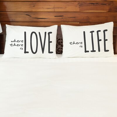 Better Together 2 Piece Where There is Love Pillow Case Set