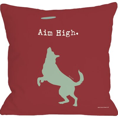 Doggy D�cor Aim High Dog Throw Pillow Size: 18 H x 18 W