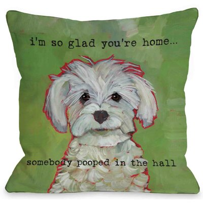Cantrall Somebody Pooped Throw Pillow