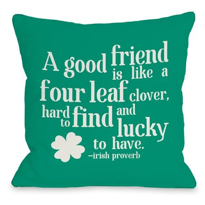 Good Friend Irish Proverb Fleece Throw Pillow Size: 18