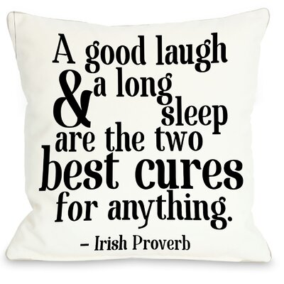 Irish Proverb Cure Fleece Throw Pillow Size: 16 x 16