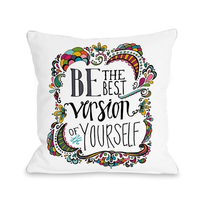 St. Nicholas Best Version of Yourself Throw Pillow Size: 16 H x 16 W x 3 D