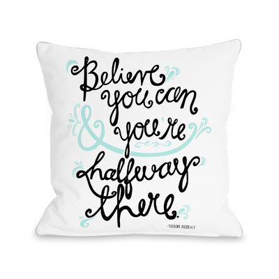 Believe You Can Fleece Throw Pillow