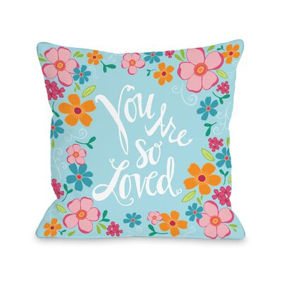 You Are so Loved Flowers Fleece Throw Pillow