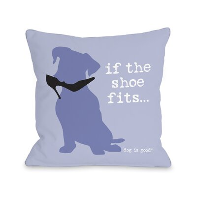 Shoe Fits Throw Pillow Size: 16 H x 16 W x 3 D