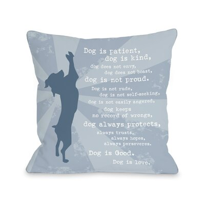 Dog is Love Throw Pillow Size: 18 H x 18 W x 3 D