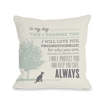 Promise Throw Pillow Size: 16 H x 16 W x 3 D