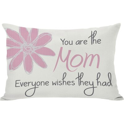 The Mom Everyone Wishes They Had Lumbar Pillow
