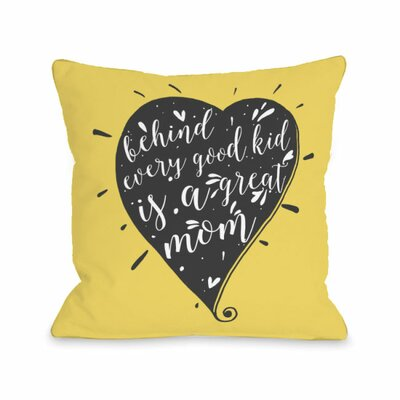 Behind Every Good Kid Throw Pillow