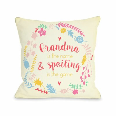 Grandma is the Name Throw Pillow