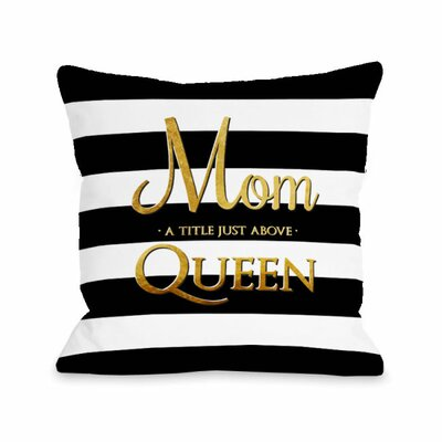 Mom Above Queen Throw Pillow